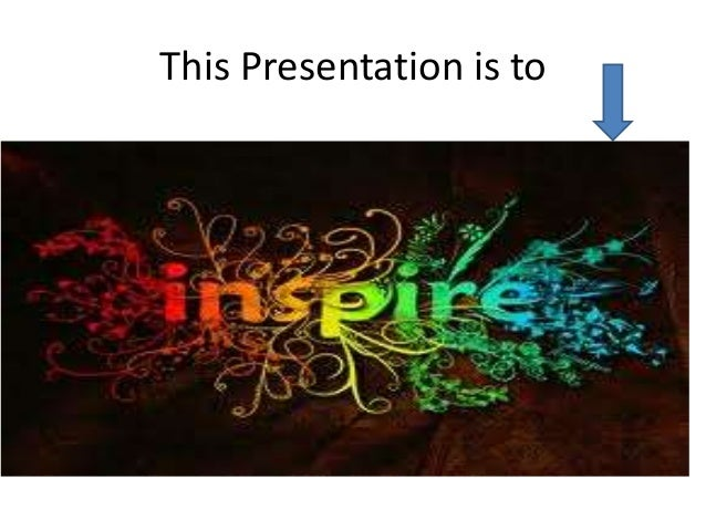 This Presentation is to