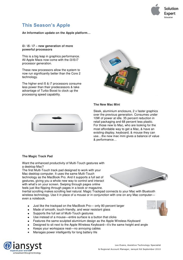 This Season's Apple An Information update on the Apple platform…    i3 / i5 / i7 – new generation of more powerful process...