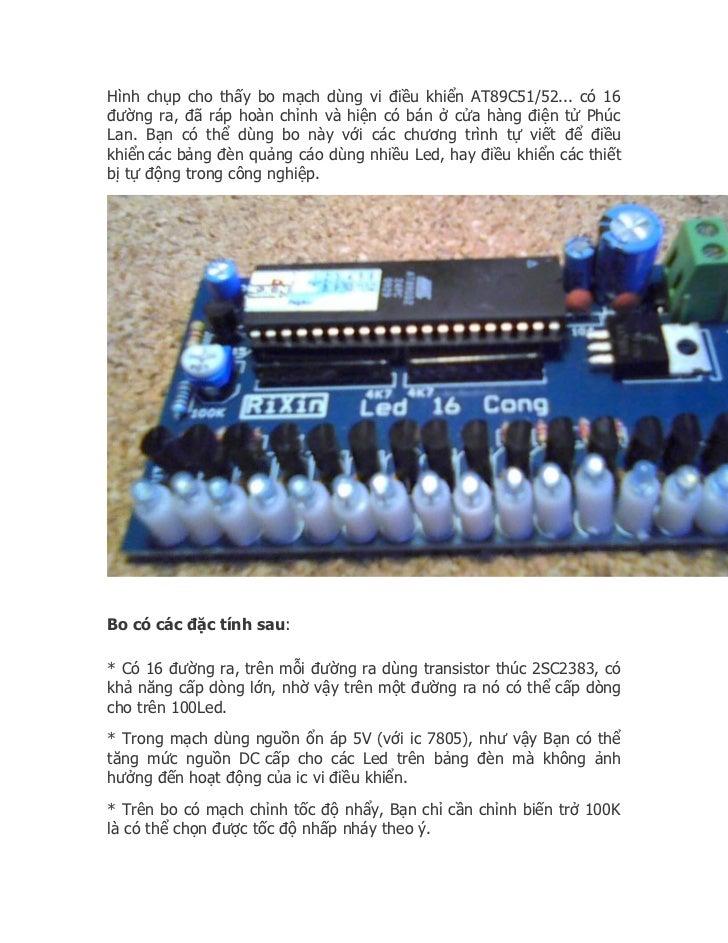 Hình chụp cho thấy bo mạch dùng vi điều khiển AT89C51/52... có 16đường ra, đã ráp hoàn chỉnh và hiện có bán ở cửa hàng điệ...
