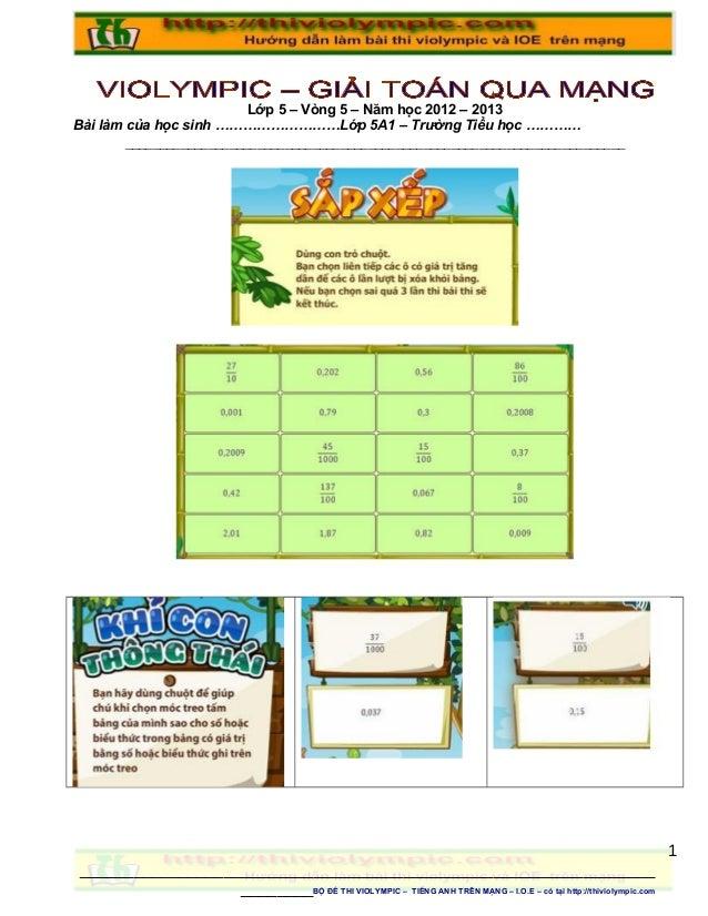 Lớp 5 – Vòng 5 – Năm học 2012 – 2013 Bài làm của học sinh ………………………Lớp 5A1 – Trường Tiểu học ………… ________________________...
