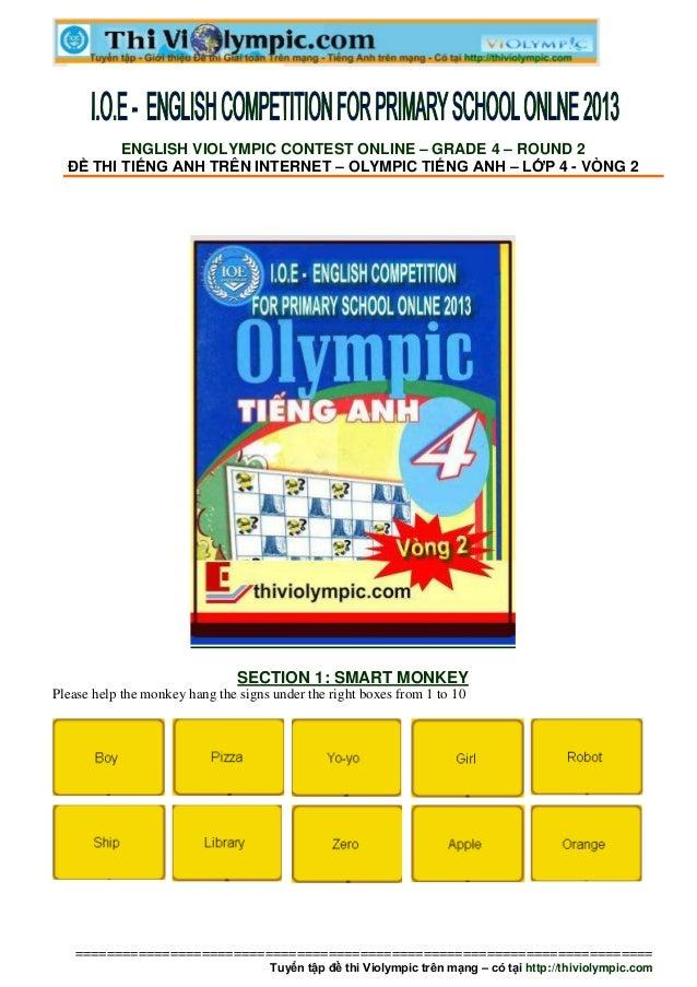 ENGLISH VIOLYMPIC CONTEST ONLINE – GRADE 4 – ROUND 2  ĐỀ THI TIẾNG ANH TRÊN INTERNET – OLYMPIC TIẾNG ANH – LỚP 4 - VÒNG 2 ...