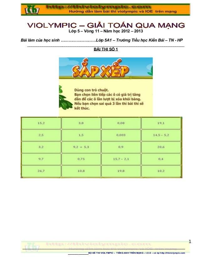 Lớp 5 – Vòng 11 – Năm học 2012 – 2013Bài làm của học sinh ………………………Lớp 5A1 – Trường Tiểu học Kiền Bái – TN - HP    _______...