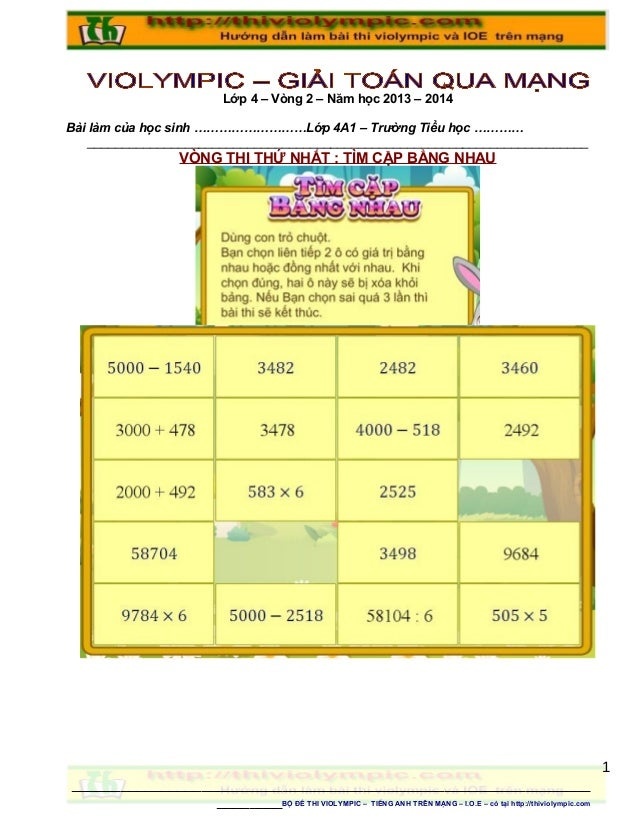 Lớp 4 – Vòng 2 – Năm học 2013 – 2014 Bài làm của học sinh ………………………Lớp 4A1 – Trường Tiểu học ………… ________________________...