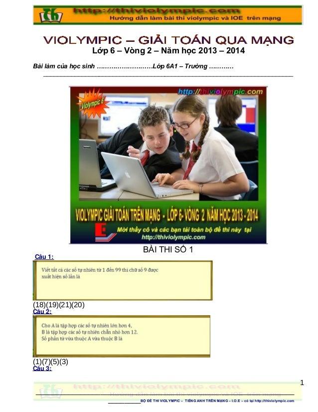 Lớp 6 – Vòng 2 – Năm học 2013 – 2014 Bài làm của học sinh ………………………Lớp 6A1 – Trường ………… _________________________________...