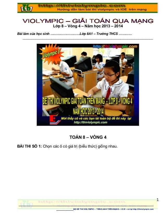Lớp 8 – Vòng 4 – Năm học 2013 – 2014 Bài làm của học sinh ………………………Lớp 8A1 – Trường THCS ………… ____________________________...