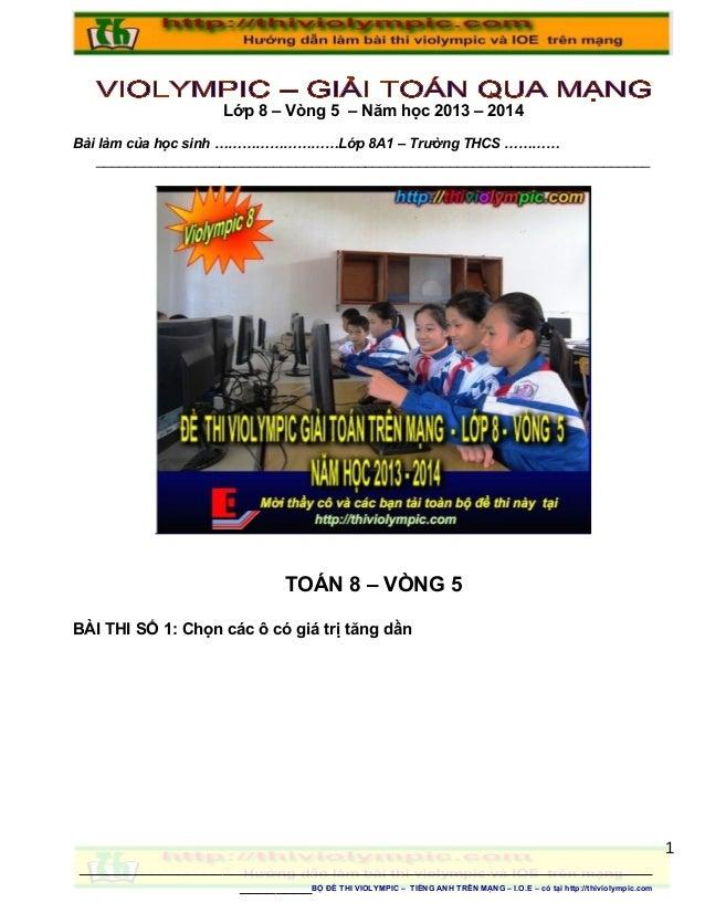 Lớp 8 – Vòng 5 – Năm học 2013 – 2014 Bài làm của học sinh ………………………Lớp 8A1 – Trường THCS ………… ____________________________...