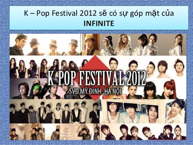 Nhóm infinite Kpop festival 2012 Viet Nam (Mua vé 0966624815)