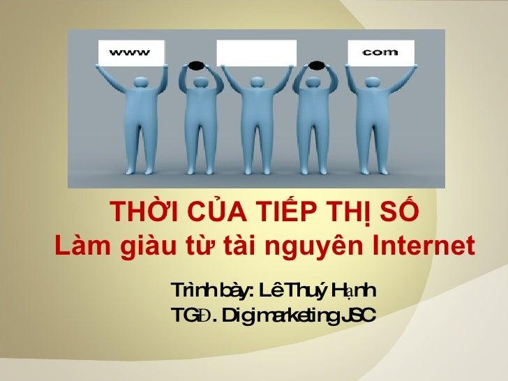 Thoicuatiepthiso Lamgiaututainguyeninternet
