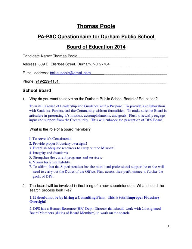 1 Thomas Poole PA-PAC Questionnaire for Durham Public School Board of Education 2014 Candidate Name: Thomas Poole_________...