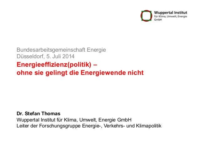 Energieeffizienz(politik) – ohne sie gelingt die Energiewende nicht