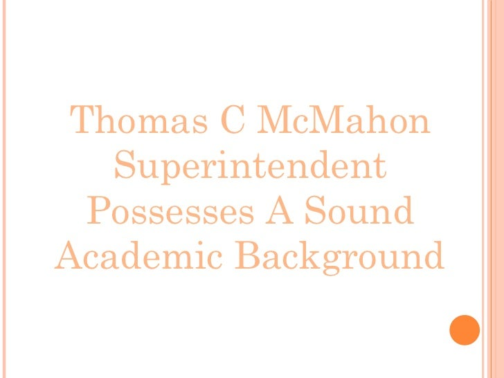 Thomas c mc mahon superintendent