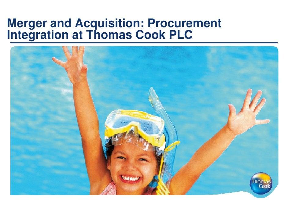 Thomas Cook Merger and Acquisition Procurement Integration at Thomas Cook PLC