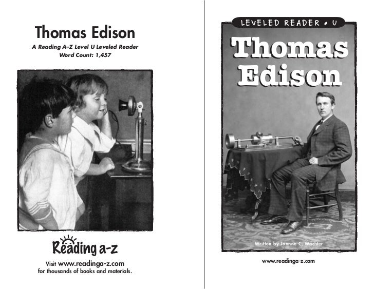LEVELED READER • UThomas EdisonA Reading A–Z Level U Leveled Reader          Word Count: 1,457               Thomas       ...