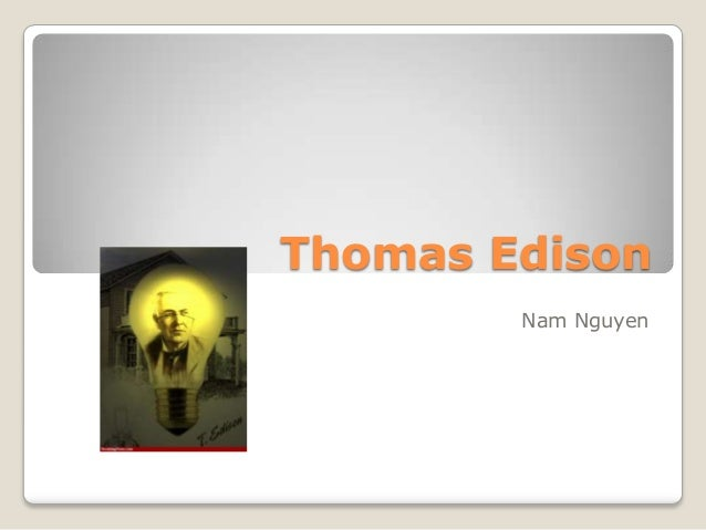 Thomas Edison Nam Nguyen