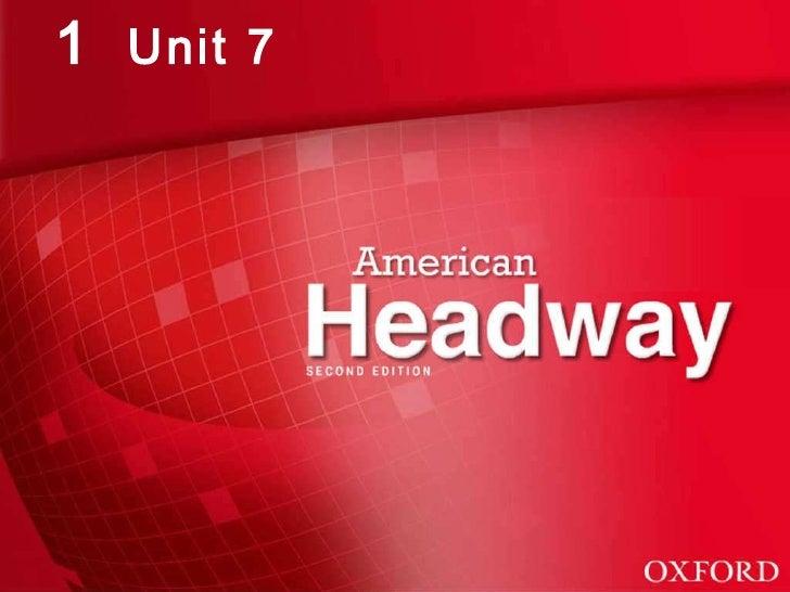 1  Unit 7