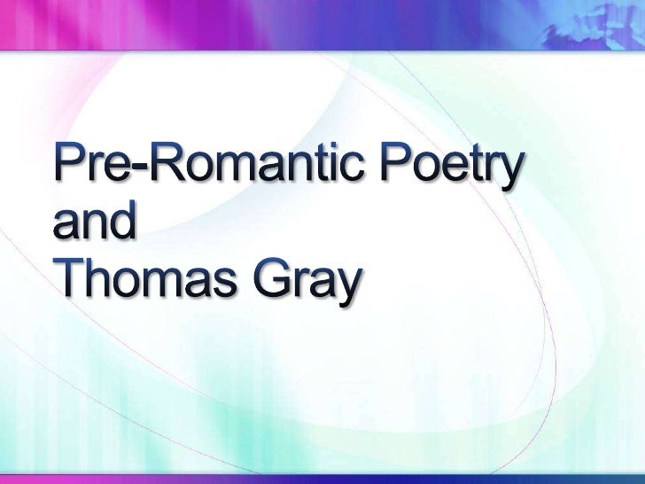 "Thomas Gray, ""Elegy..."""