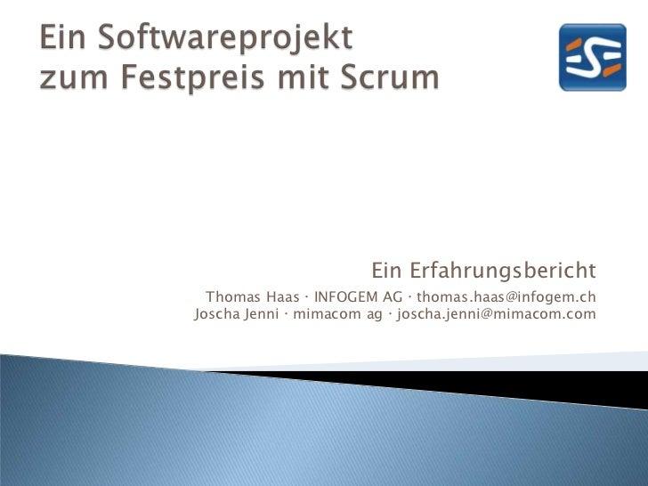 """ESEconf2011 - Haas Thomas & Jenni Joscha: """"Ein Softwareprojekt zum Festpreis mit Scrum"""""""