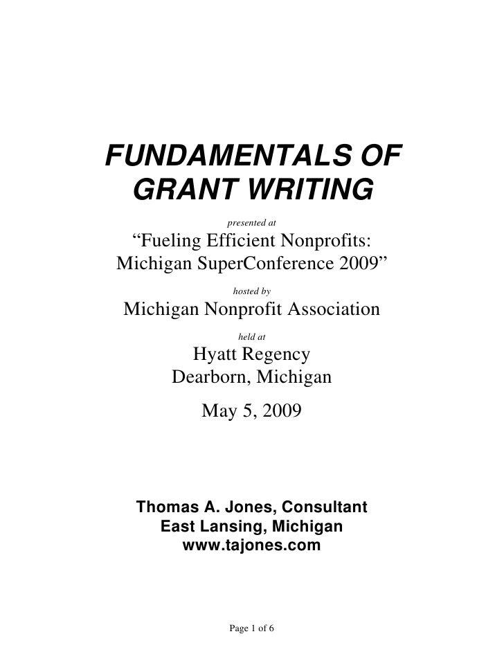 "FUNDAMENTALS OF  GRANT WRITING              presented at   ""Fueling Efficient Nonprofits: Michigan SuperConference 2009""  ..."
