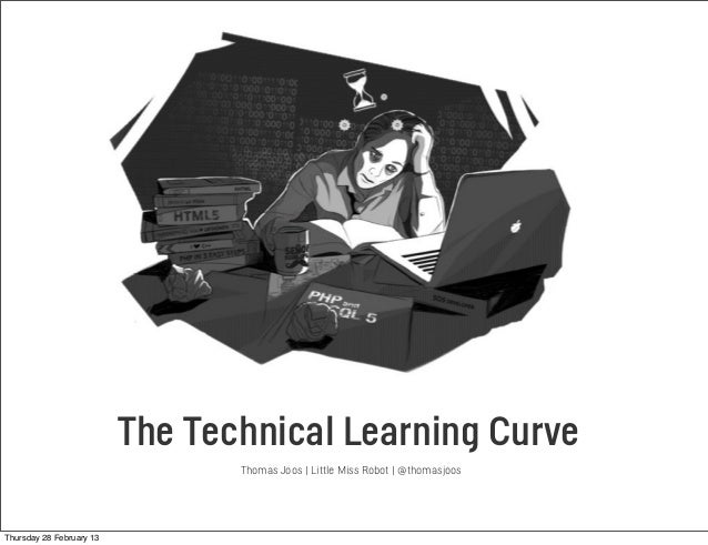 Thomas Joos, Little Miss Robot Experience Director, Partner @thomasjoos The Technical Learning Curve Thomas Joos | Little ...