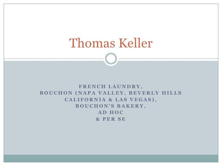 Thomas Keller Presentation