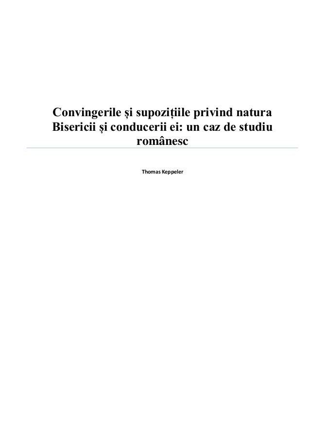 Convingerile și supozițiile privind naturaBisericii și conducerii ei: un caz de studiu                 românesc           ...