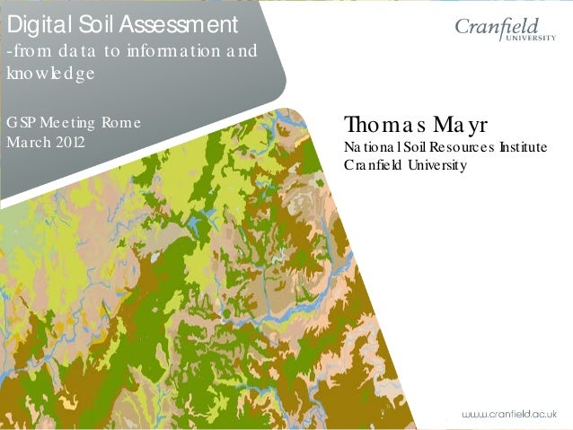 Digital soil assessment from data to information and for Meaning of soil resources