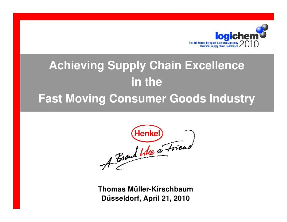 Achieving Supply Chain Excellence                   in the    Fast Moving Consumer Goods Industry             Thomas Mülle...