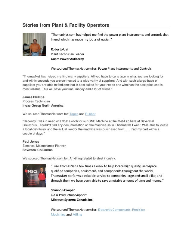 """Stories from Plant & Facility Operators                    """"ThomasNet.com has helped me find the power plant instruments a..."""