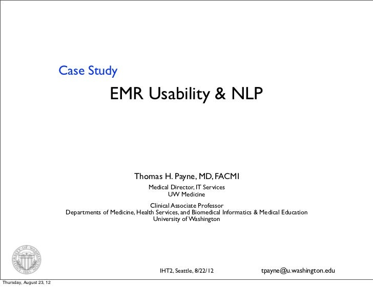 """iHT2 Health IT Summit in Seattle 2012 – Case Study """"EMR Usability & NLP"""""""