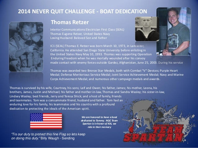 2014 NEVER QUIT CHALLENGE - BOAT DEDICATION Interior Communications Electrician First Class (SEAL) Thomas Eugene Retzer, U...