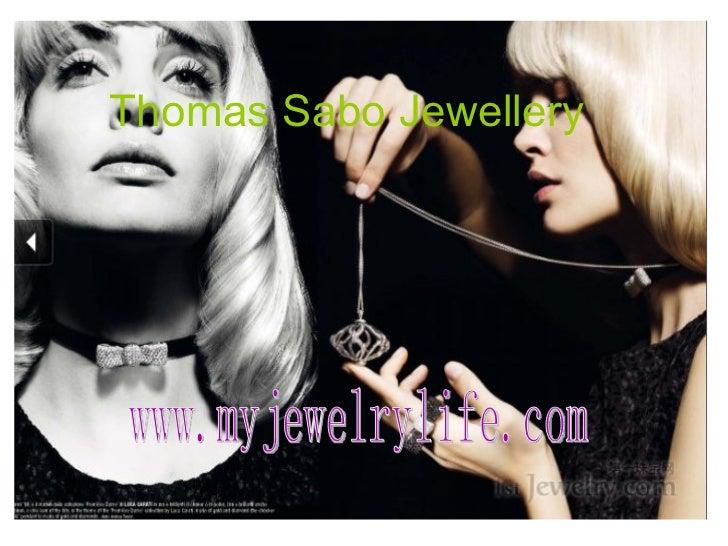 Thomas Sabo Jewellery www.myjewelrylife.com