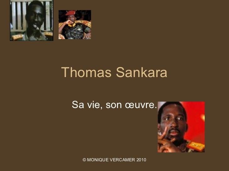 Thomas Sankara Sa vie, son œuvre.   © MONIQUE VERCAMER 2010