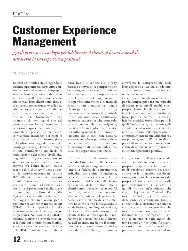 FOCUS    Customer Experience Management Quali processi e tecnologie per fidelizzare il cliente al brand aziendale attraver...