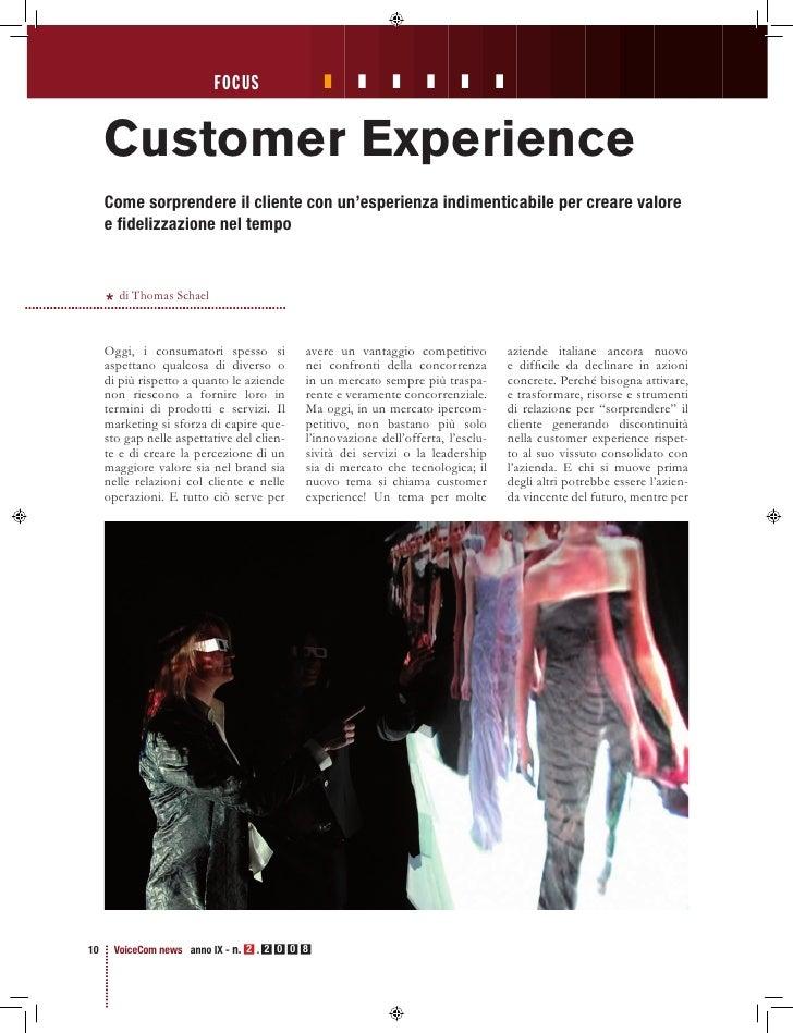 focus        Customer Experience      Come sorprendere il cliente con un'esperienza indimenticabile per creare valore     ...