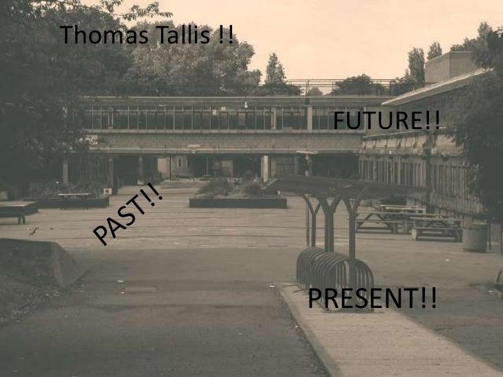 Thomas tallis pres day 2