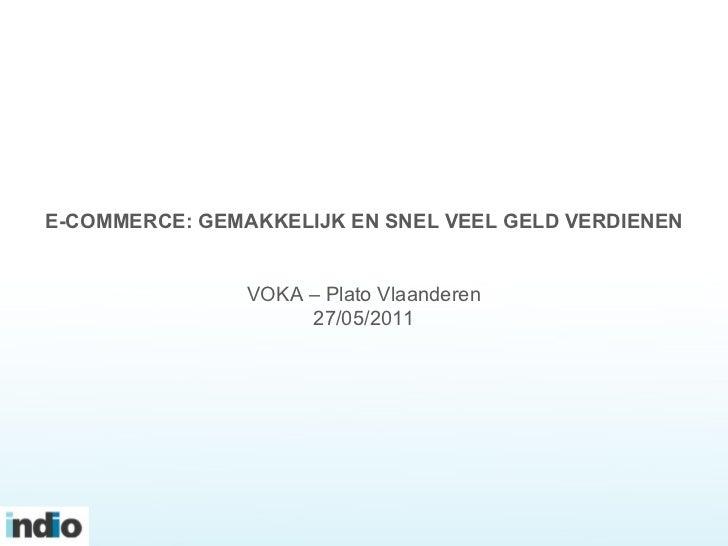 Thomas Vandecasteele - E-commerce-Gemakkelijk en snel veel geld verdienen