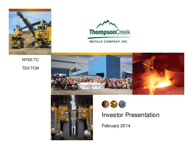NYSE:TC TSX:TCM  Investor Presentation February 2014