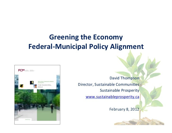 Greening the Economy Federal-Municipal Policy Alignment