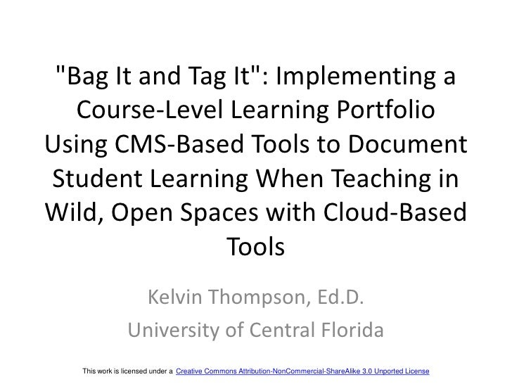 """""""Bag It and Tag It"""": Implementing a Course-Level Learning Portfolio Using CMS-Based Tools to Document Student Learning Whe..."""