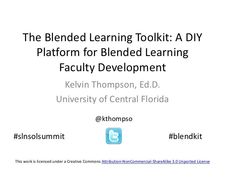 The Blended Learning Toolkit: A DIY      Platform for Blended Learning           Faculty Development                      ...
