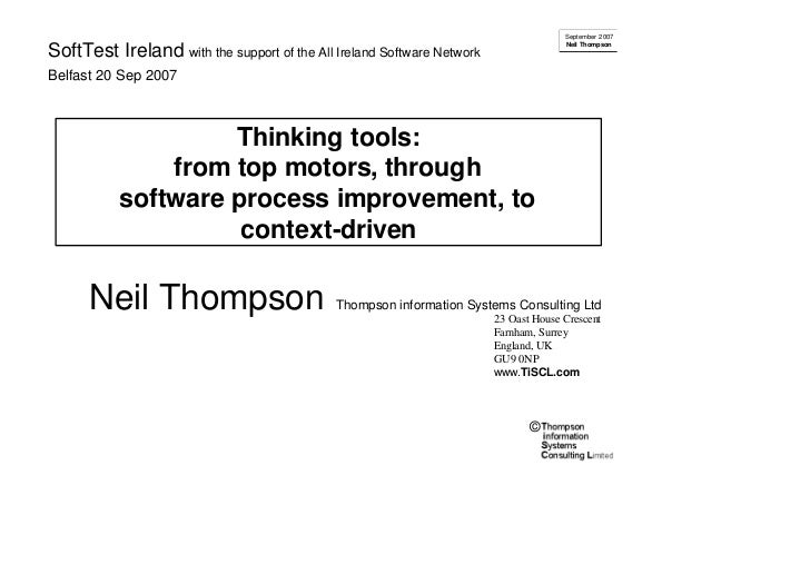 Neil Thompson - Thinking tools: from top motors, through software process improvement, to context-driven