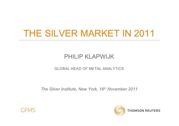 The Silver Market in 2011