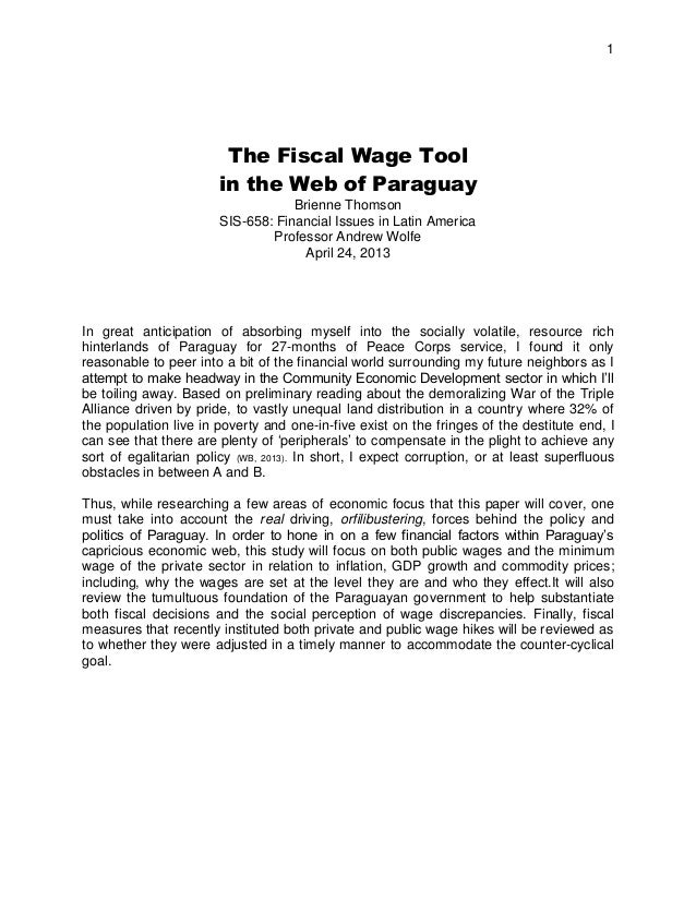 1 The Fiscal Wage Tool in the Web of Paraguay Brienne Thomson SIS-658: Financial Issues in Latin America Professor Andrew ...