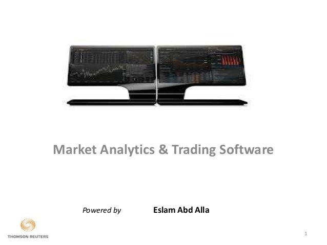 Thomson Reuter Eikon (Market Analytics & Trading Software)
