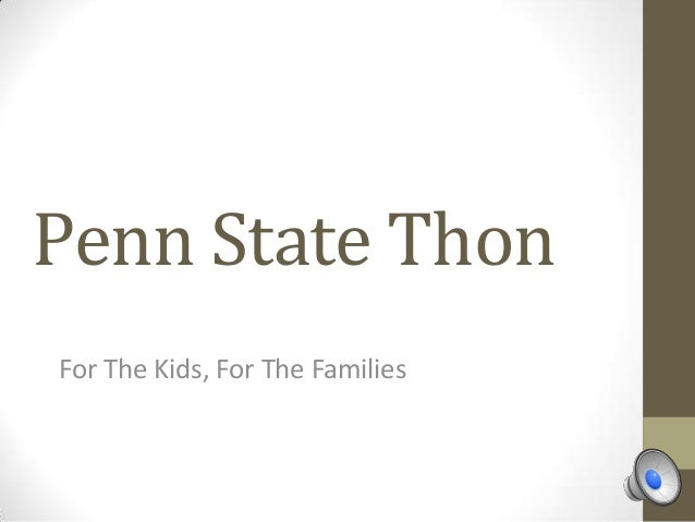 Penn State Thon For The Kids, For The Families