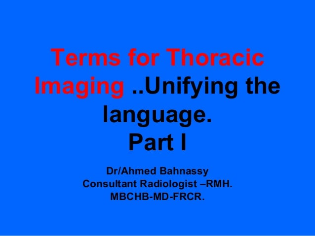 Thoracic imaging terms (I)