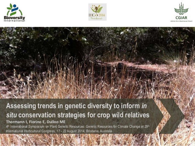 Crop wild relatives - looking at trends in genetic diversity to inform conservation strategies