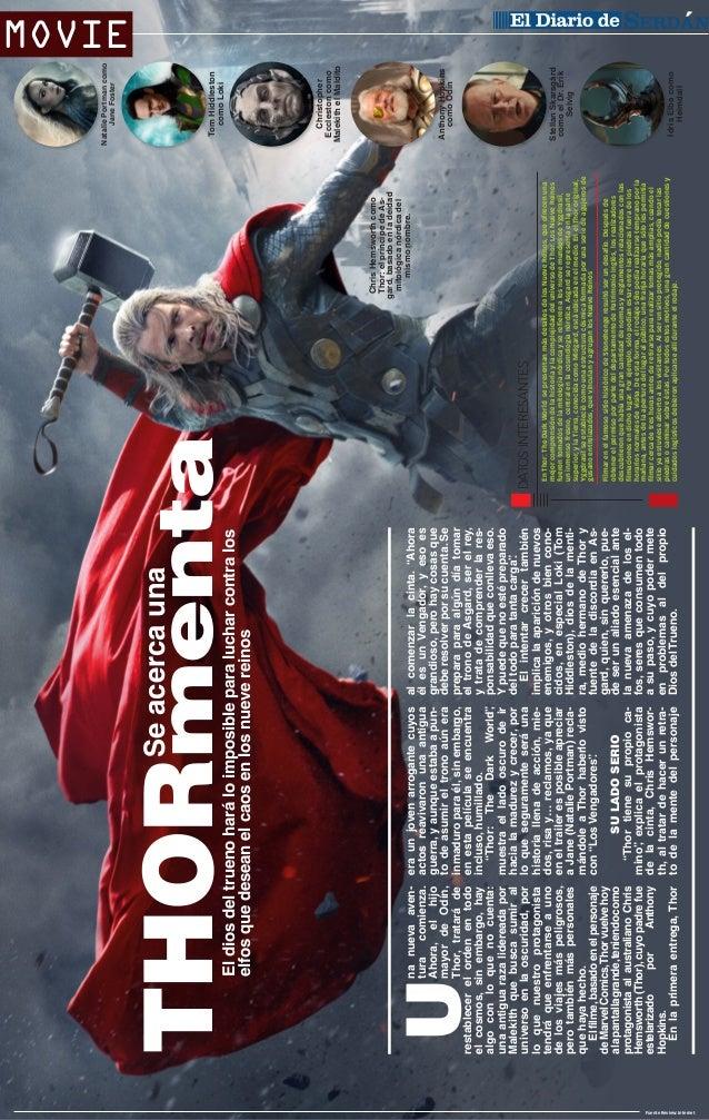 """SU LADO SERIO """"Thor tiene su propio camino"""" explica el protagonista , de la cinta, Chris Hemsworth, al tratar de hacer un ..."""