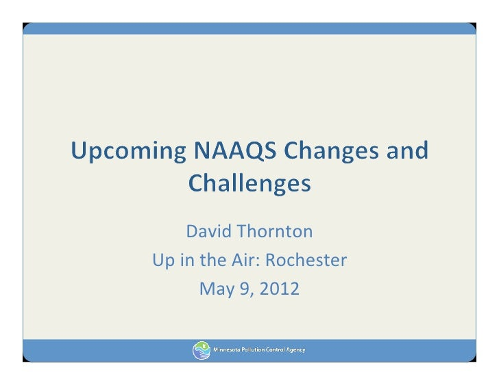 Thornton & Droessler - Upcoming NAAQS Changes and Challenges