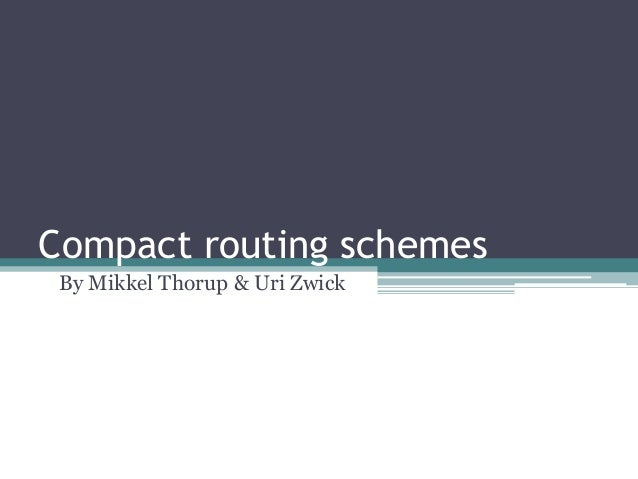 Thorup zwick compactrouting scheme